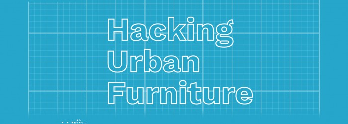 Hacking Urban Furniture Conference